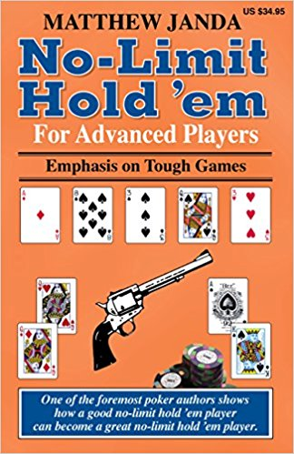No-Limit Hold'em for Advanced Players par Matthew Janda