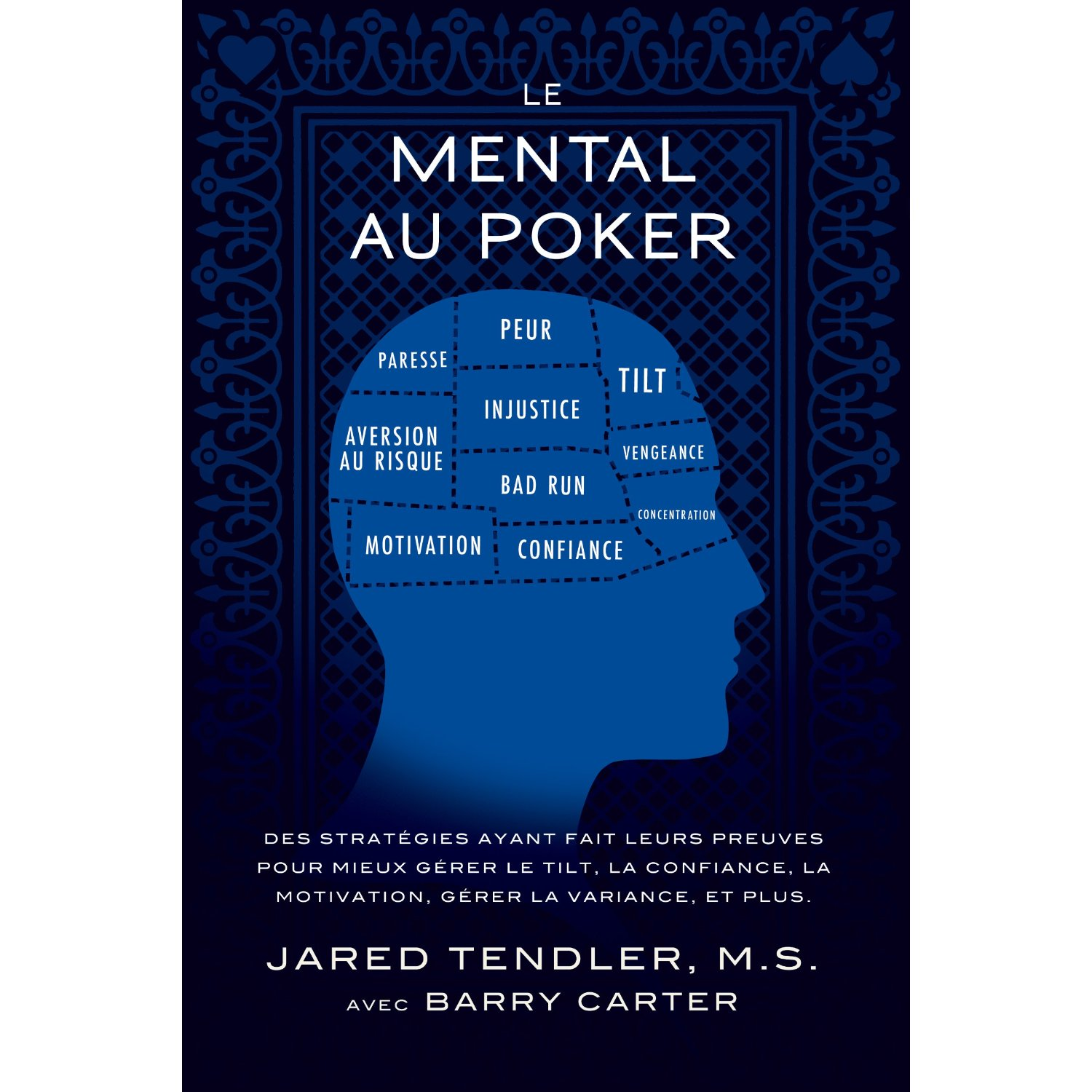 The Mental Game of Poker; Finally available in french!